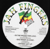 Dennis Brown - In The Mood For Love / Cassanova - Bad Bwoy A Come / Junior Brammer - Johnny Get Up (Jah Fingers) UK 12""